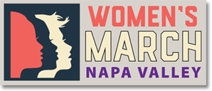 The Women's March Napa Valley Is Taking Place This Saturday…Why It's So Important To Be There
