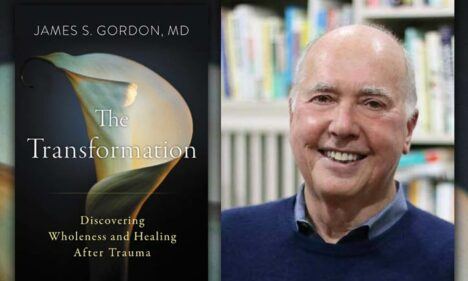 The Trauma We Carry With Us: A Conversation with Dr. James Gordon – Coming to Napa on 11/21